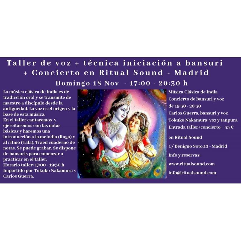 TALLER DE VOZ + TÉCNICA INICIACIÓN A BANSURI + CONCIERTO