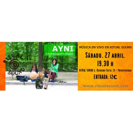 Ayni. Live unplugged & plugged