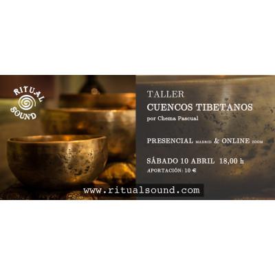 TALLER CUENCOS TIBETANOS...